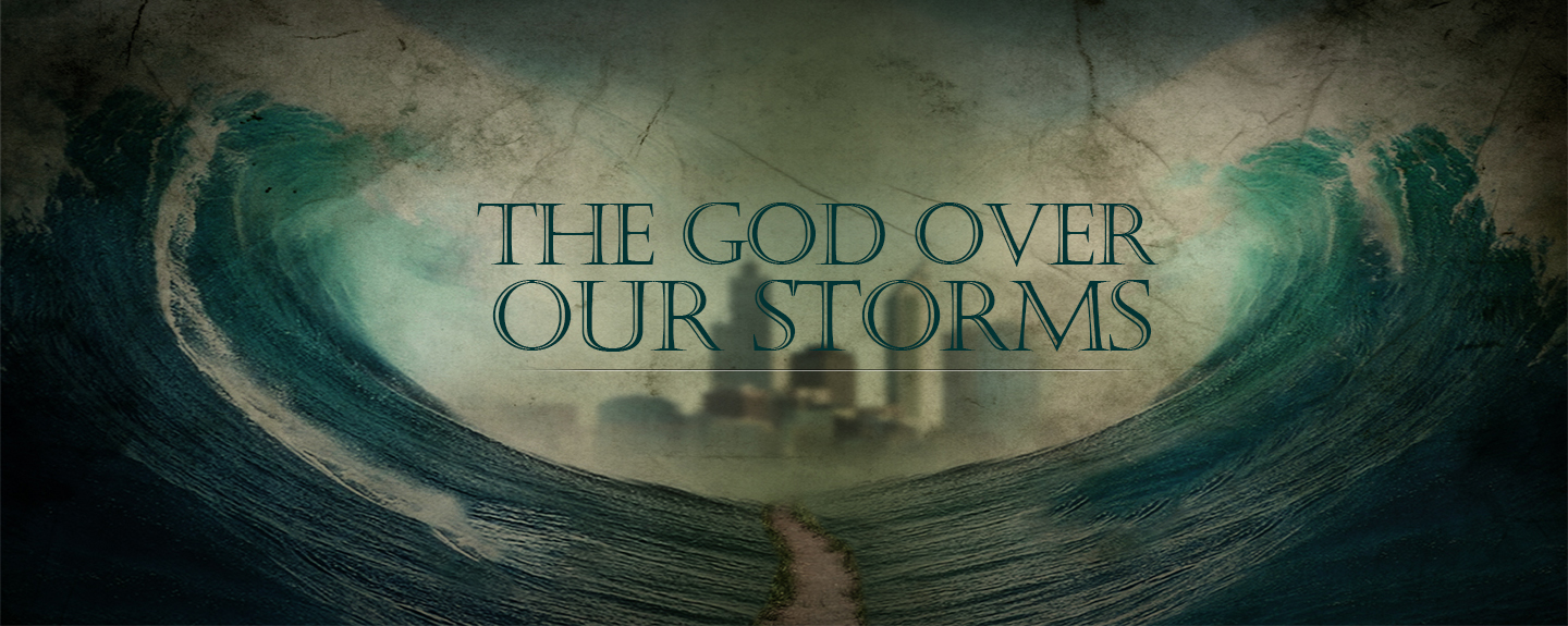 The God Over Our Storms